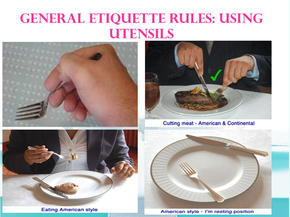 10 General Etiquette Rules: Using Utensils