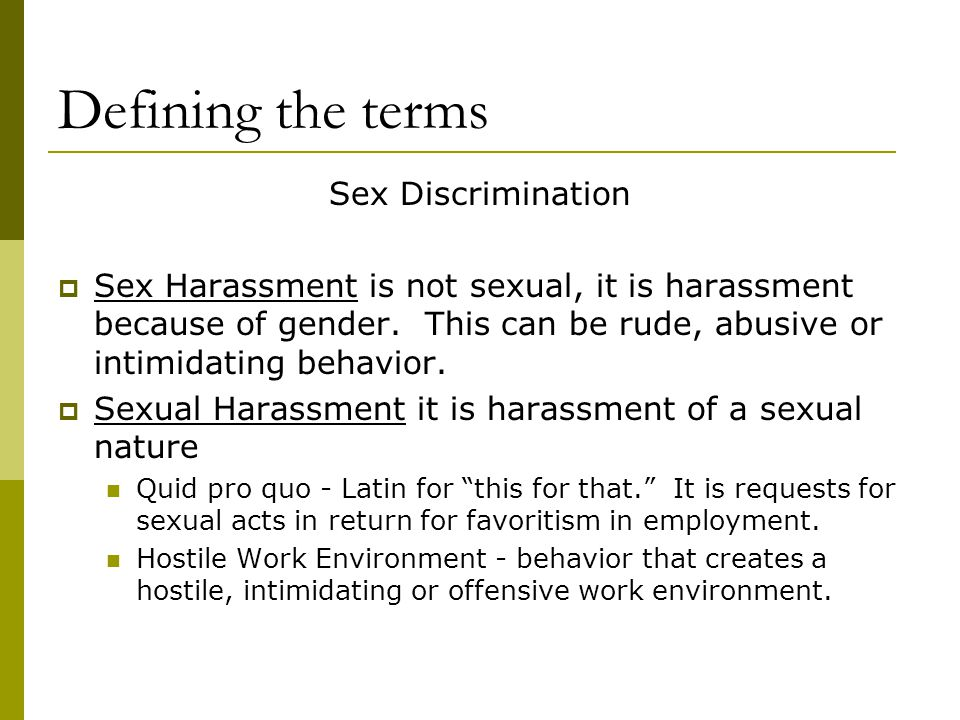 Sexual Harassment is...