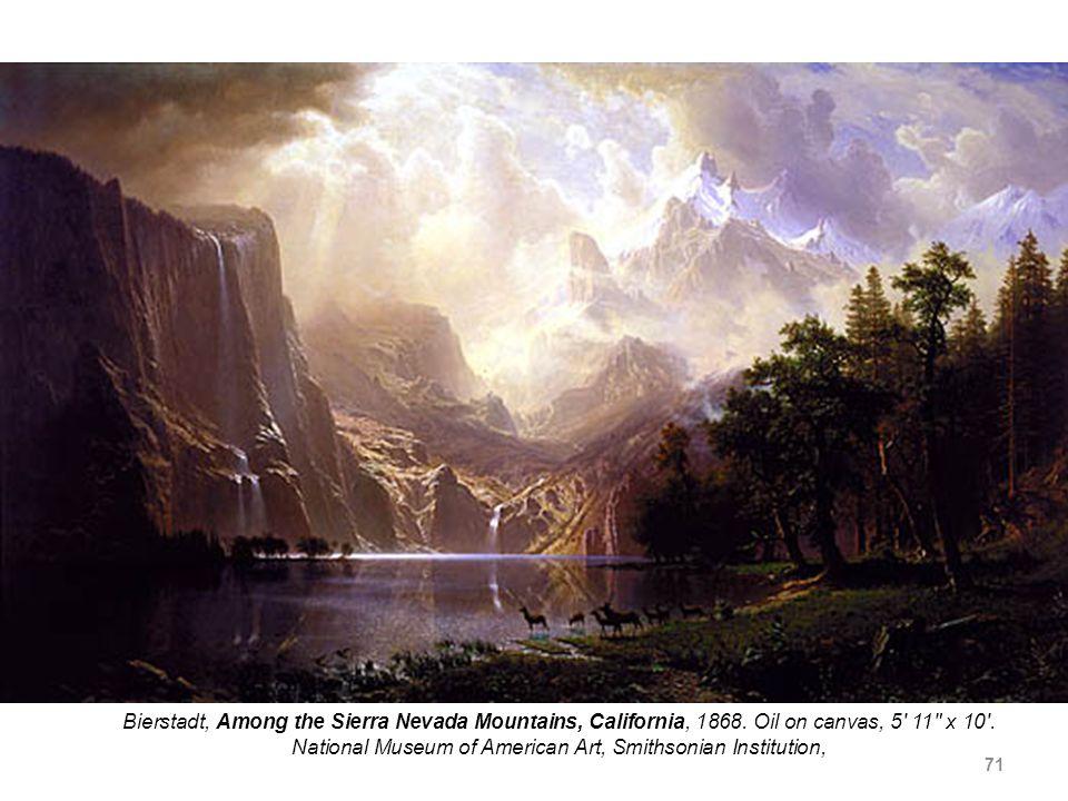 71 Bierstadt, Among the Sierra Nevada Mountains, California, 1868.
