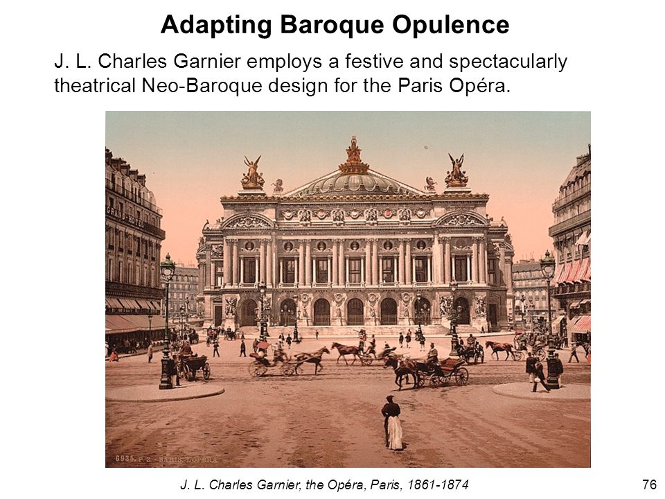 Adapting Baroque Opulence J. L.