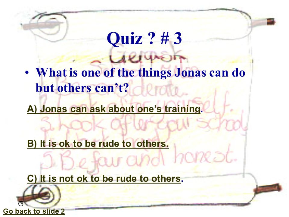 Quiz .# 14 What does Jonas' father do for a job.