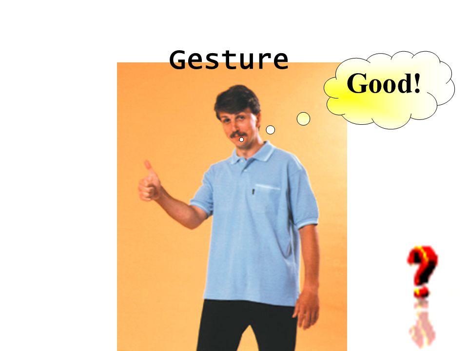 Gesture Good!