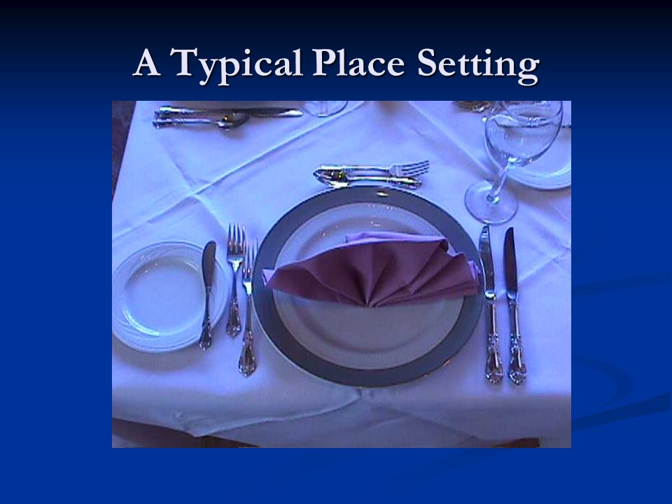 A Typical Place Setting