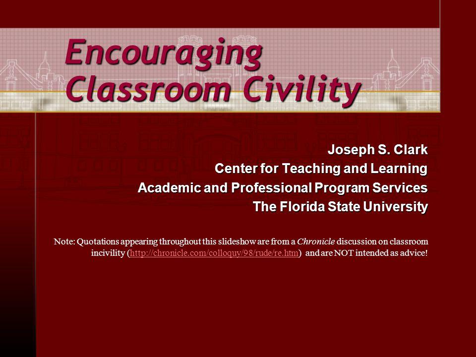 Encouraging Classroom Civility Joseph S.