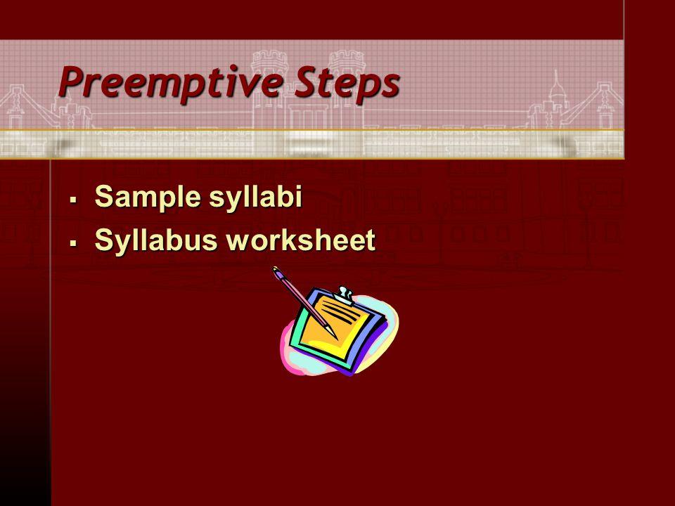 Preemptive Steps  Sample syllabi  Syllabus worksheet