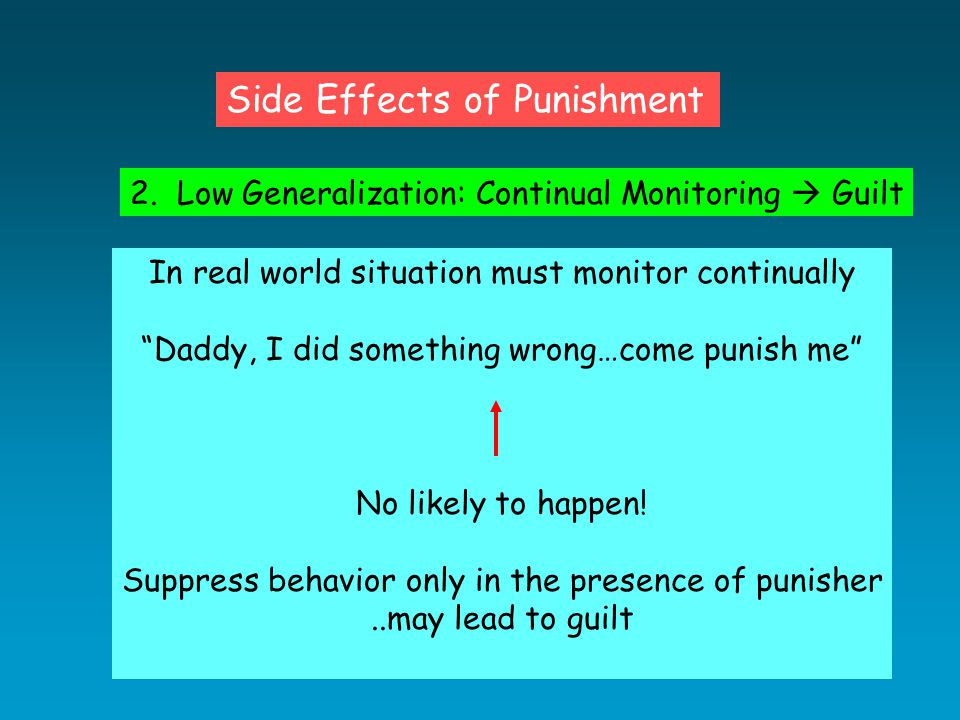 Side Effects of Punishment 2.
