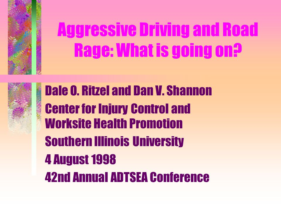 Aggressive Driving and Road Rage: What is going on.