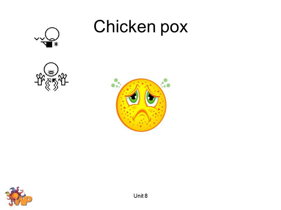 Chicken pox Unit 8