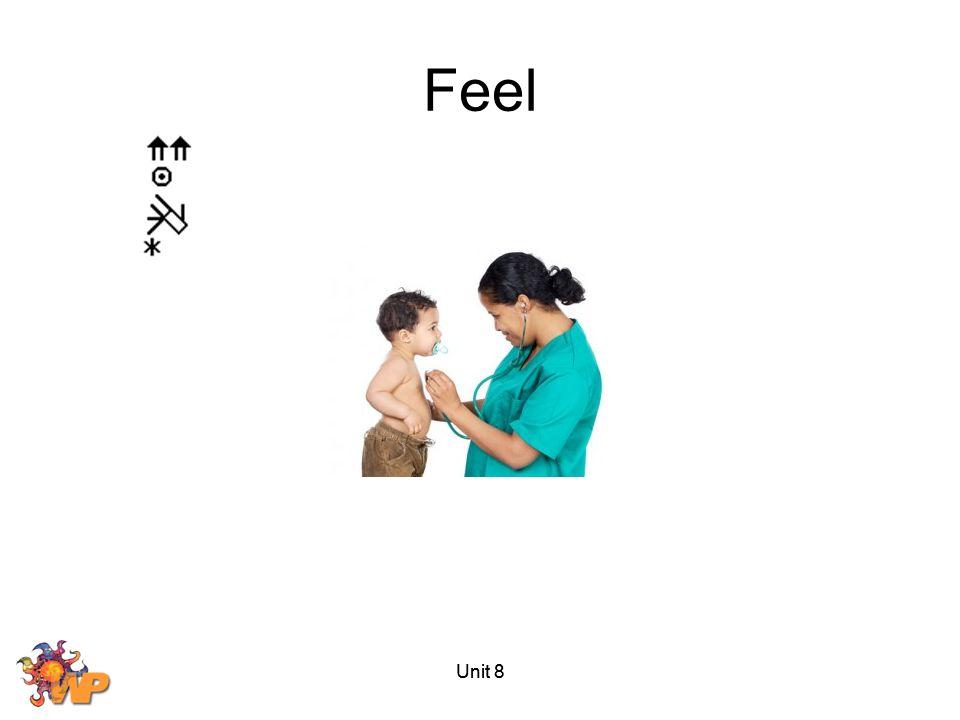 Feel Unit 8