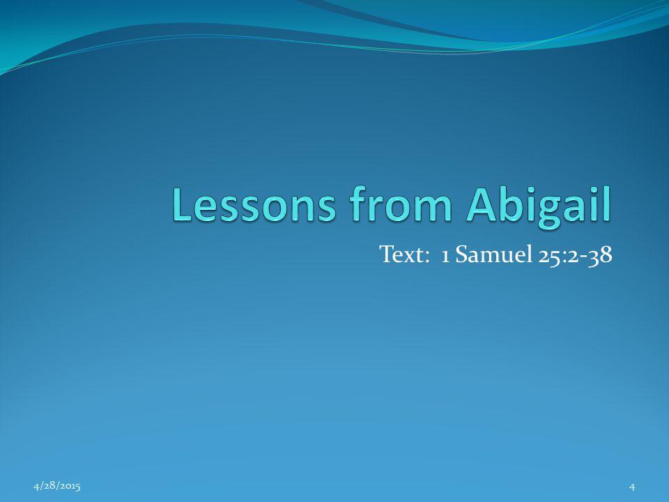 Text: 1 Samuel 25:2-38 4/28/20154