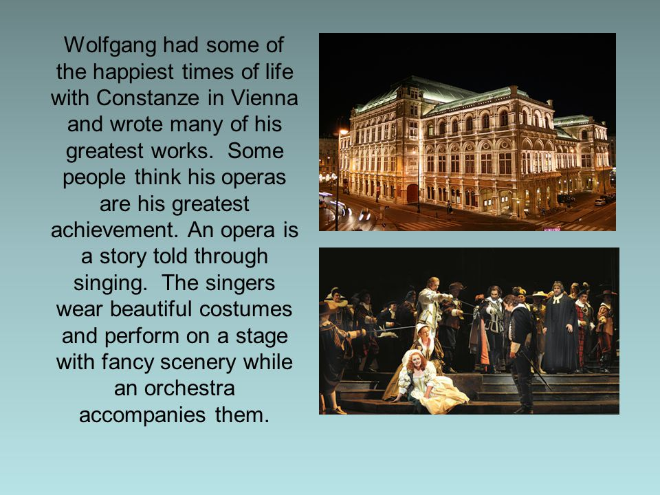 One of Mozart's famous operas is called Don Giovanni.