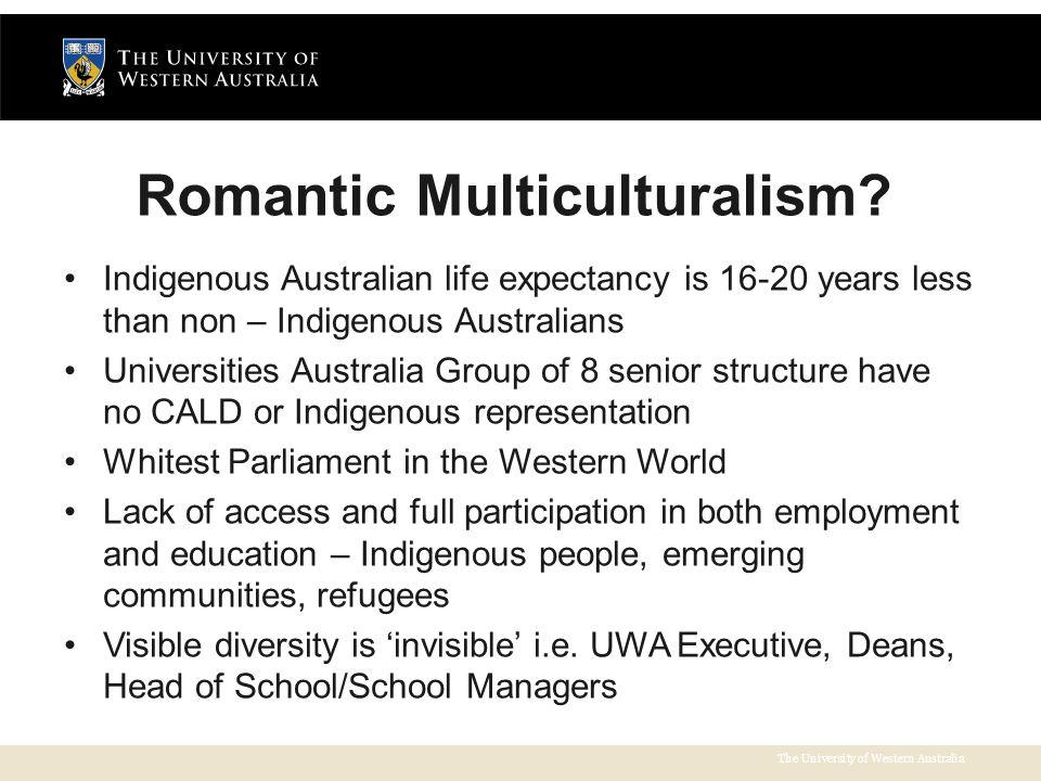The University of Western Australia Romantic Multiculturalism.