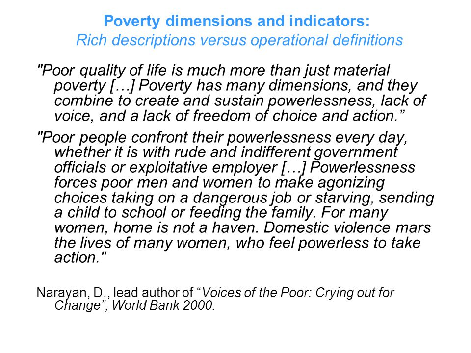 Poverty dimensions and indicators: Rich descriptions versus operational definitions