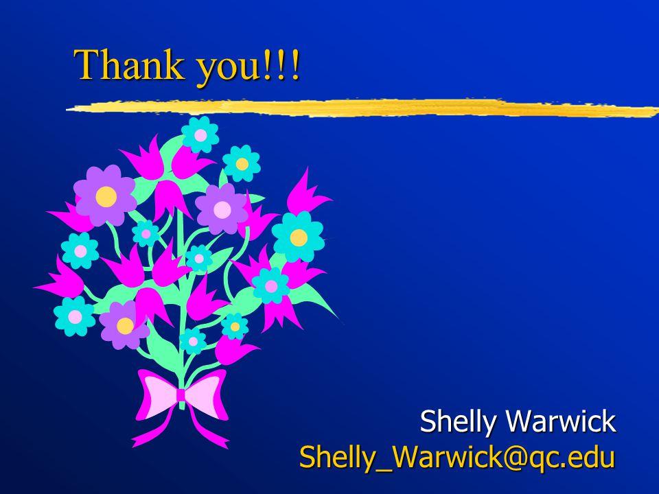 Shelly Warwick Shelly_Warwick@qc.edu Thank you!!!