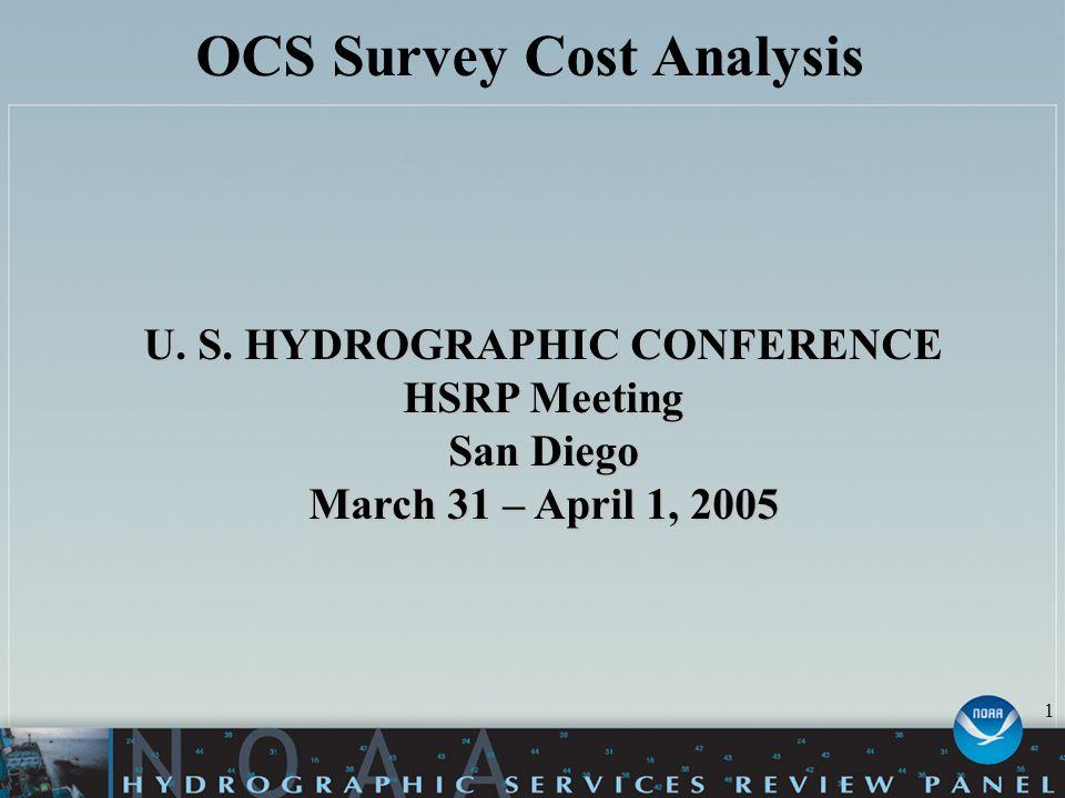 OCS Survey Cost Analysis U. S.