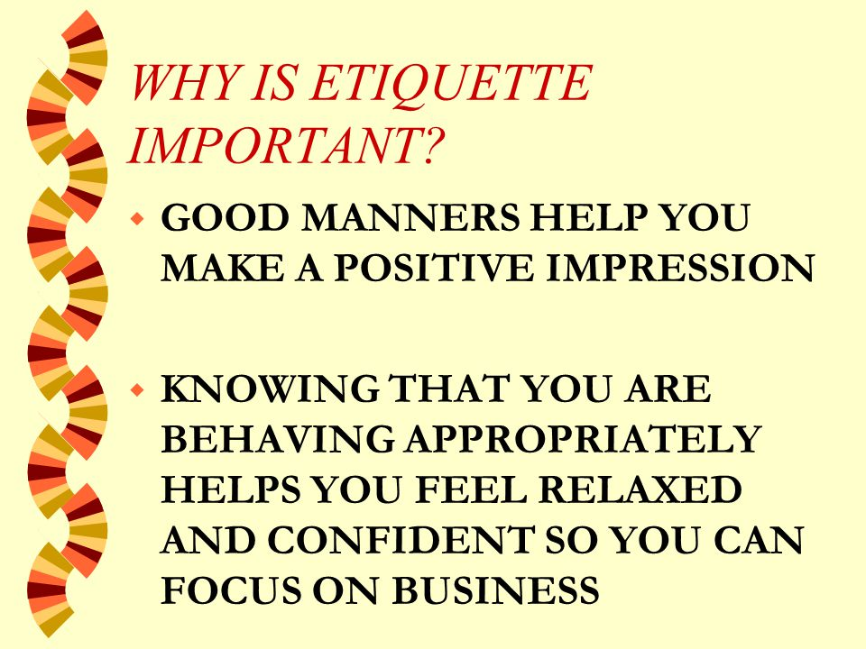 MANNERS FOR MEETING AND GREETING - Contd.