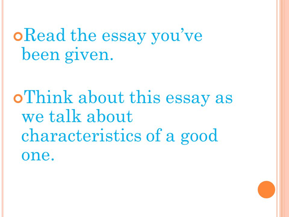 Read the essay you've been given.