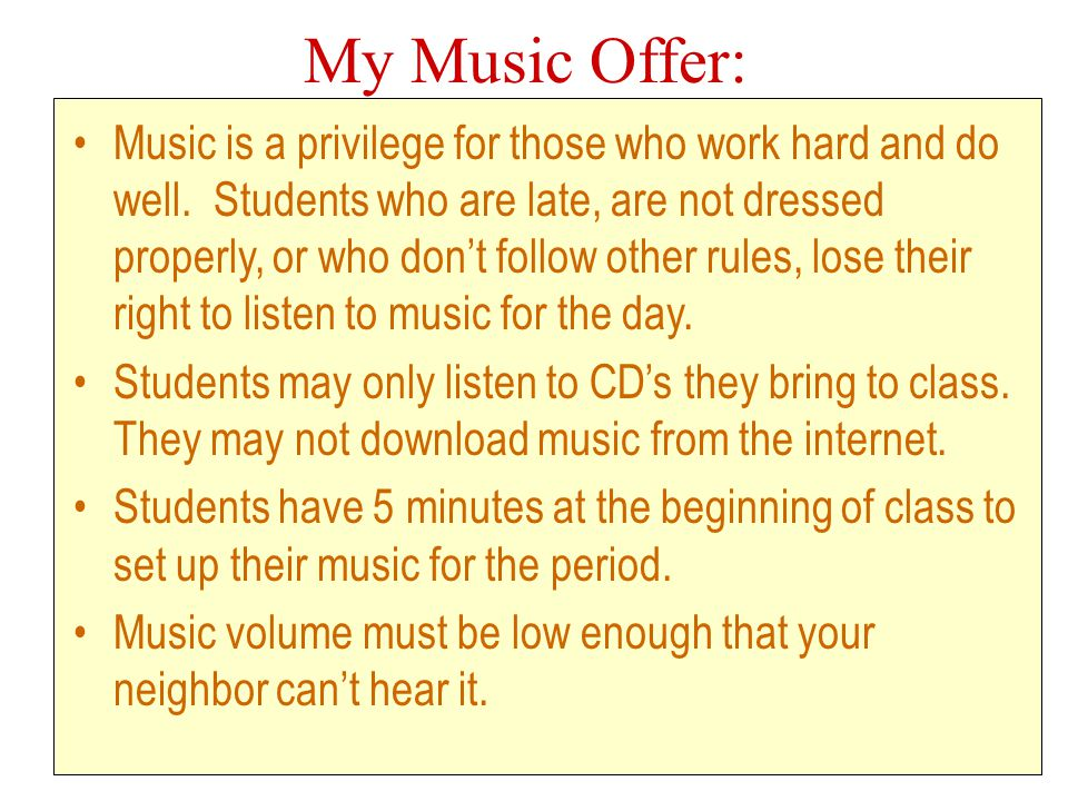 My Music Offer: Music is a privilege for those who work hard and do well.