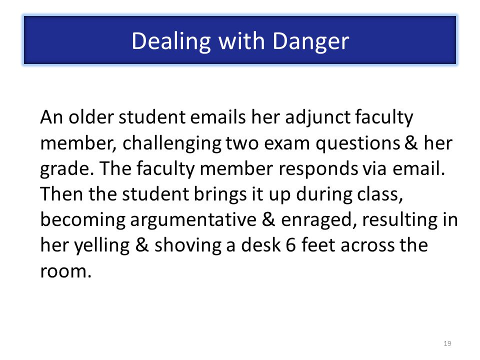 19 An older student emails her adjunct faculty member, challenging two exam questions & her grade.