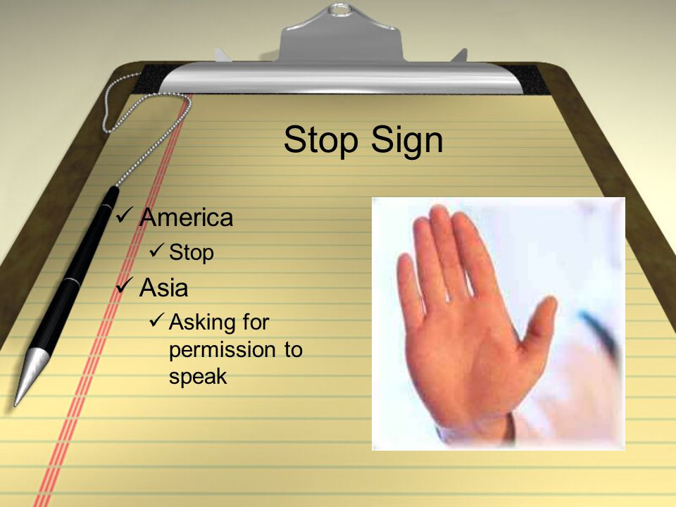 Stop Sign America Stop Asia Asking for permission to speak