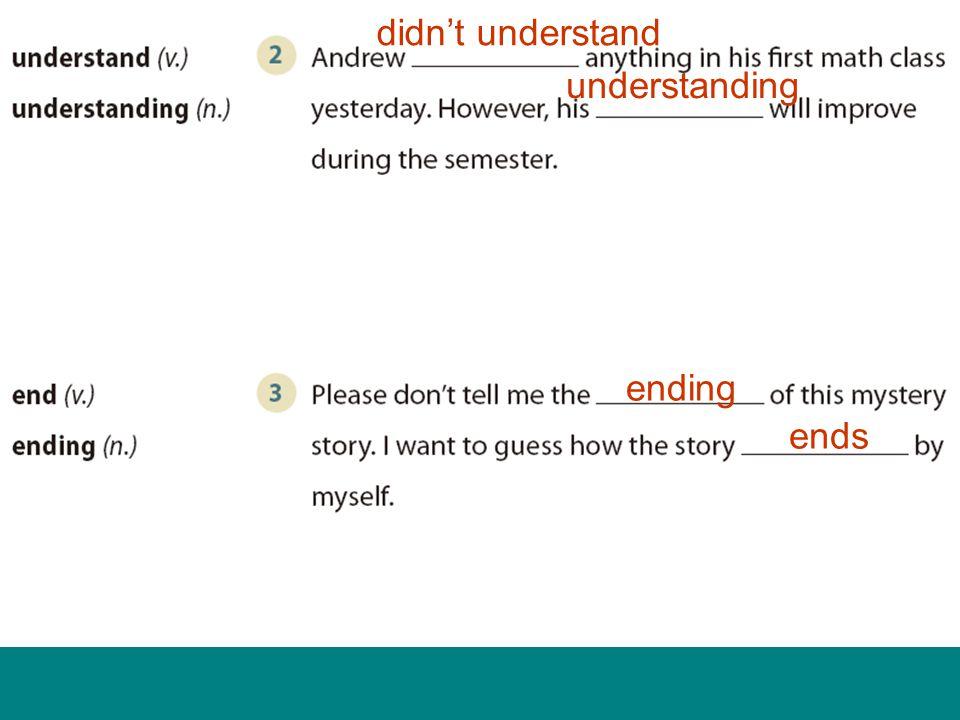didn't understand understanding ending ends