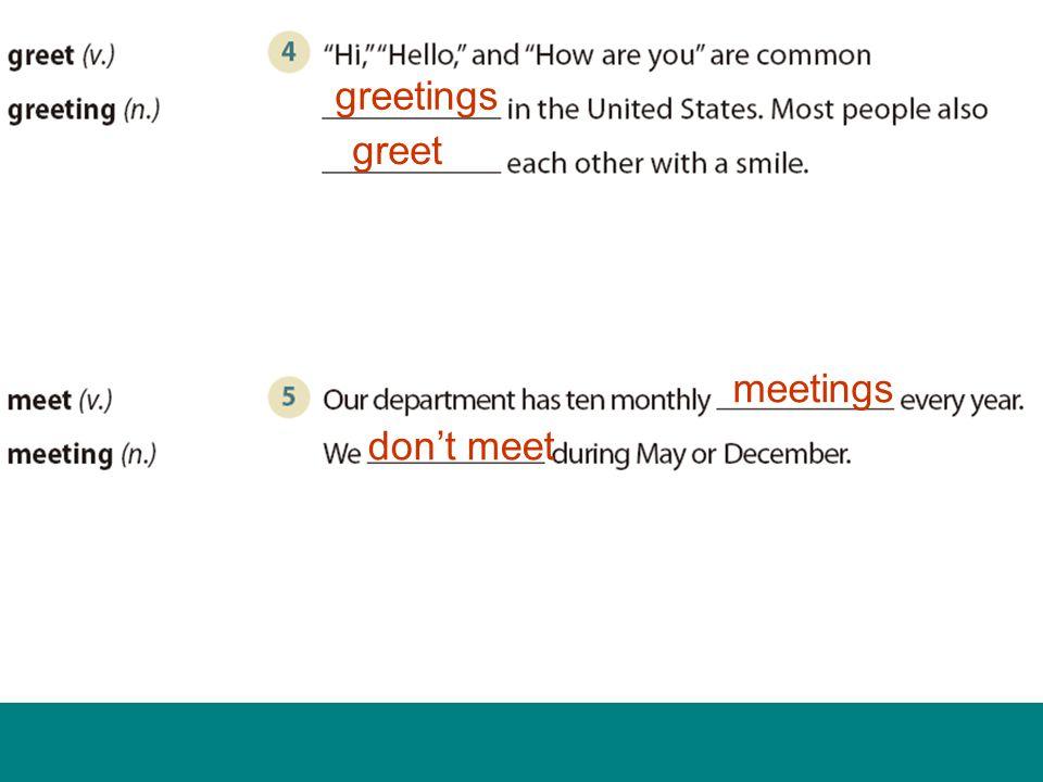 greetings greet meetings don't meet
