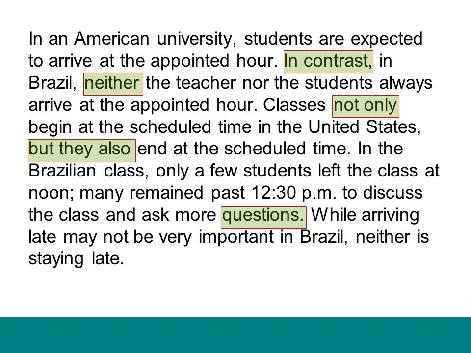 In an American university, students are expected to arrive at the appointed hour.