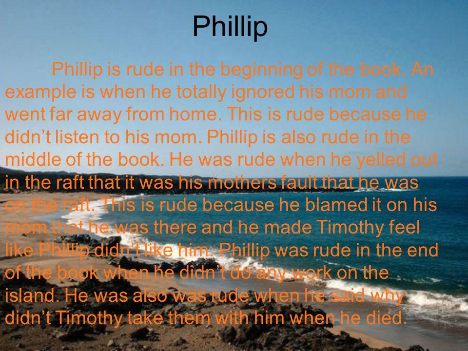 Phillip Phillip is also prejudice.