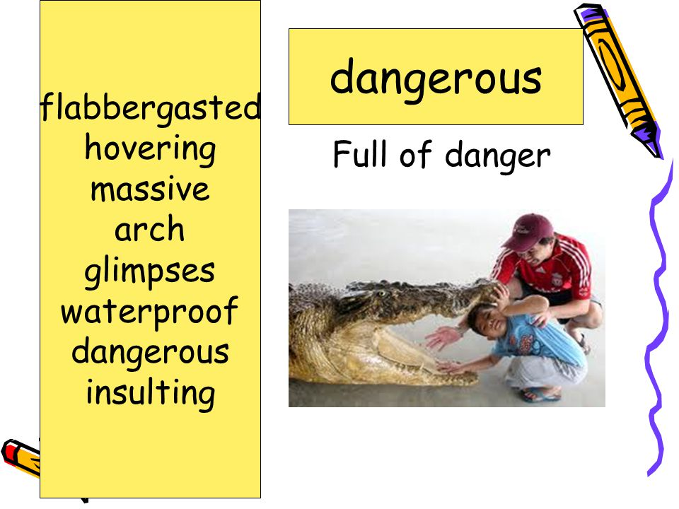 Full of danger dangerous flabbergasted hovering massive arch glimpses waterproof dangerous insulting