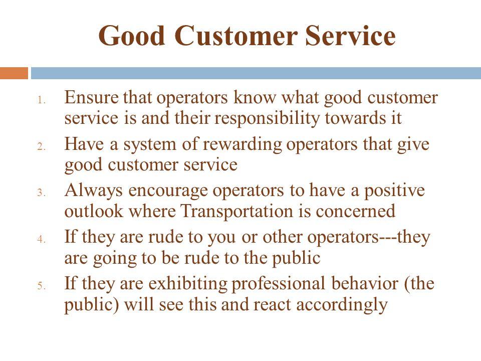 Good Customer Service 1.
