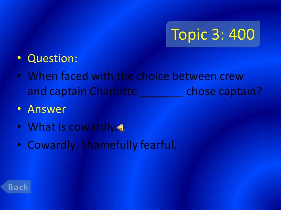 Topic 3: 200 Question: Charlotte is very ________ towards the crew when it comes to how things are done.