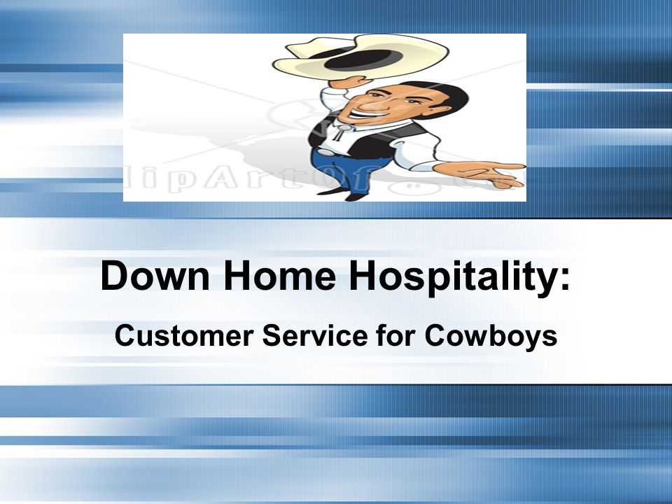 Down Home Hospitality: Customer Service for Cowboys
