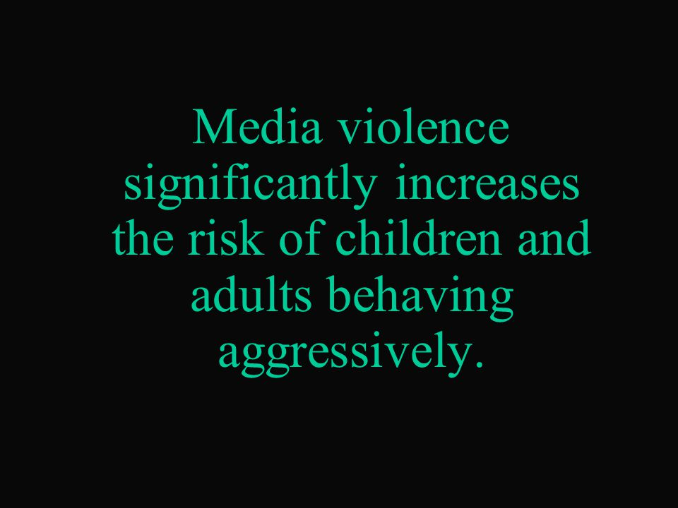 Most video games contain violence. 83% of homes have video games.