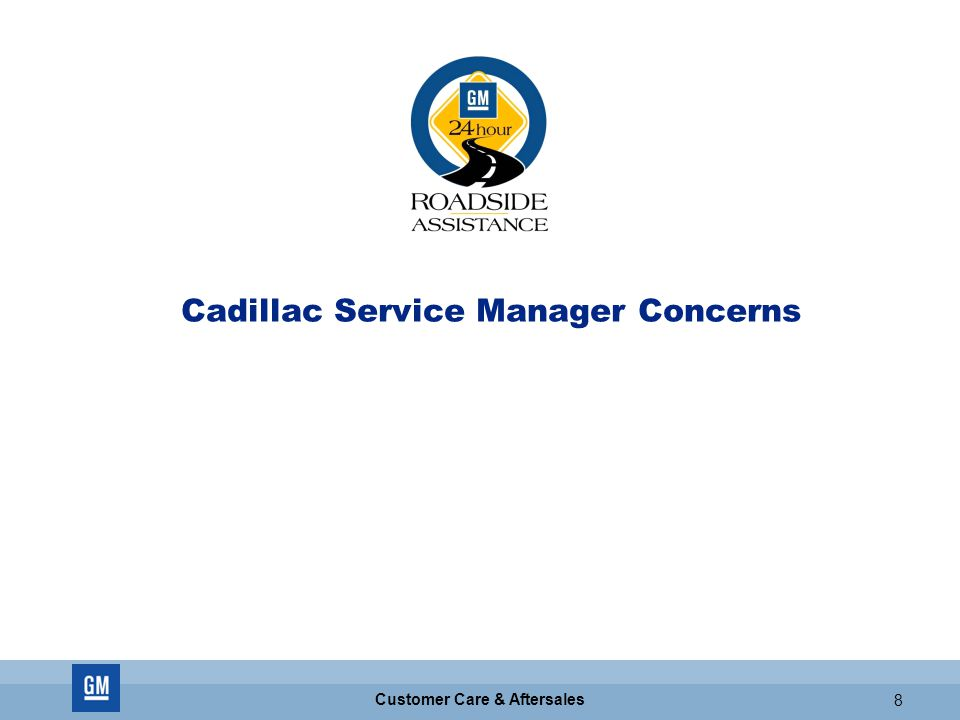 Customer Care & Aftersales 8 Cadillac Service Manager Concerns