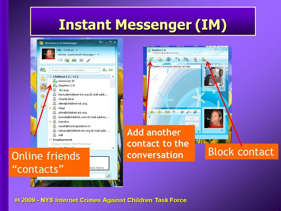  2009 - NYS Internet Crimes Against Children Task Force Online Relationships.Online Relationships.