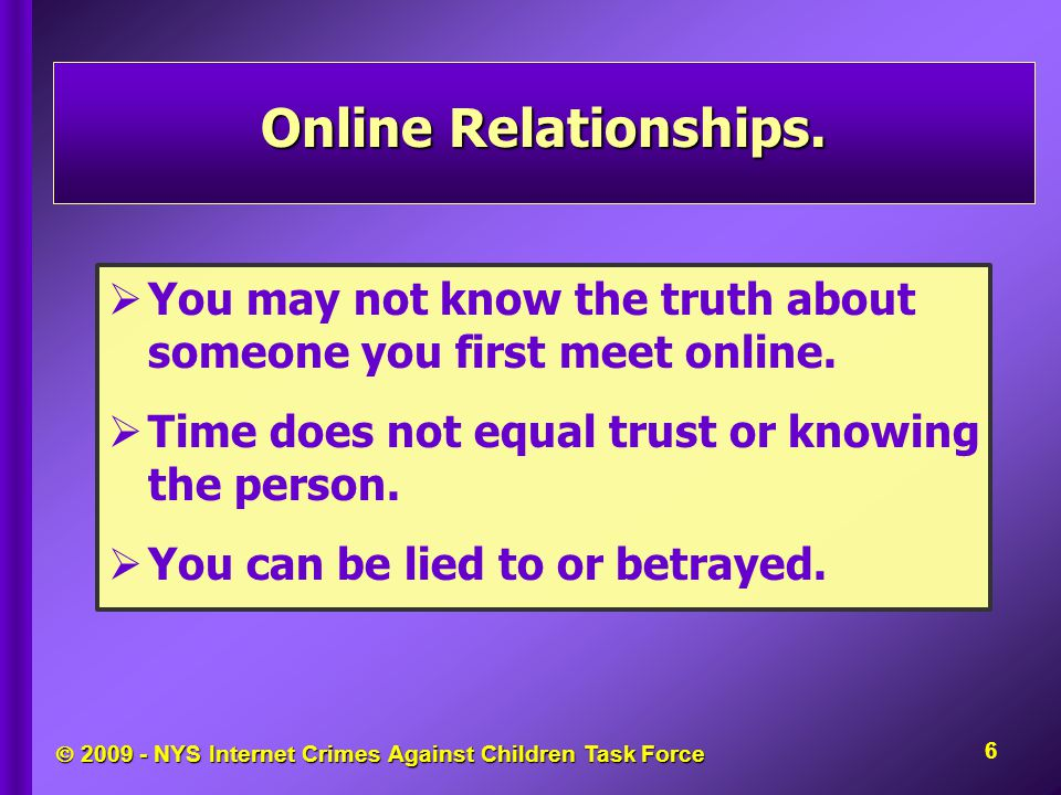  2009 - NYS Internet Crimes Against Children Task Force Never Respond to Inappropriate Messages.
