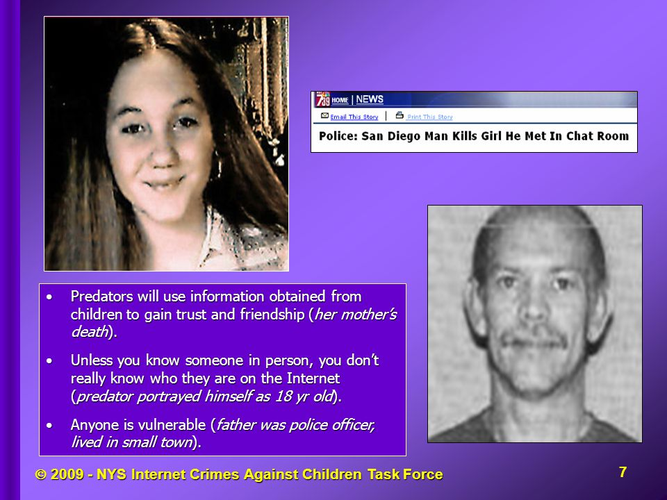  2009 - NYS Internet Crimes Against Children Task Force Support www.childnet-int.org www.saferinternet.org www.thinkyouknow.co.uk