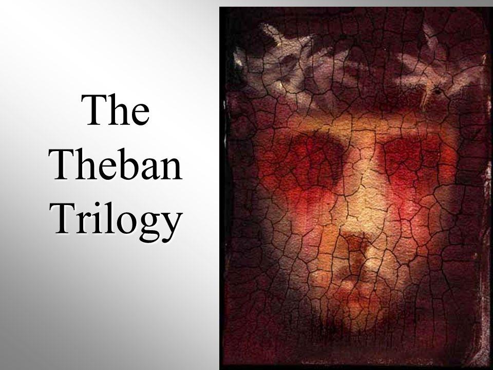 The Theban Trilogy