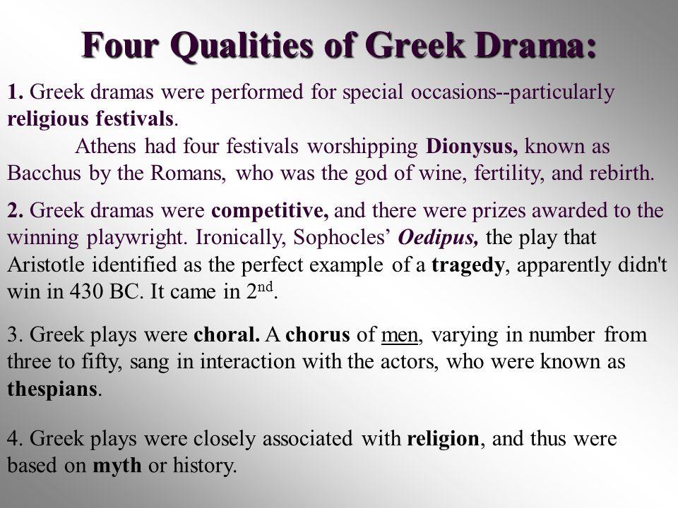 Four Qualities of Greek Drama: 1.