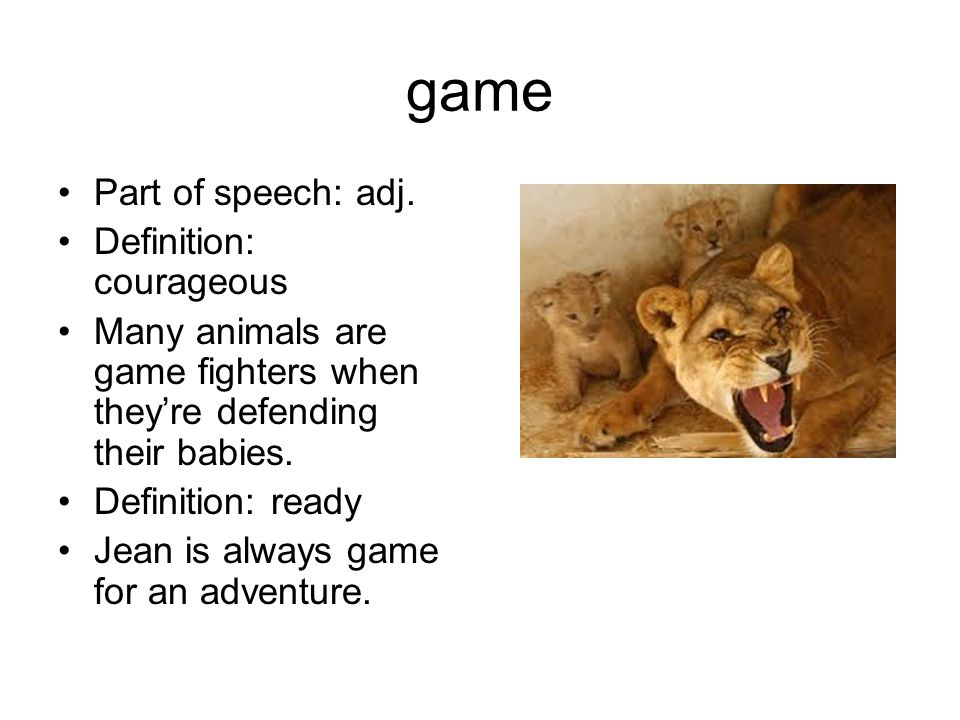 game Part of speech: adj.