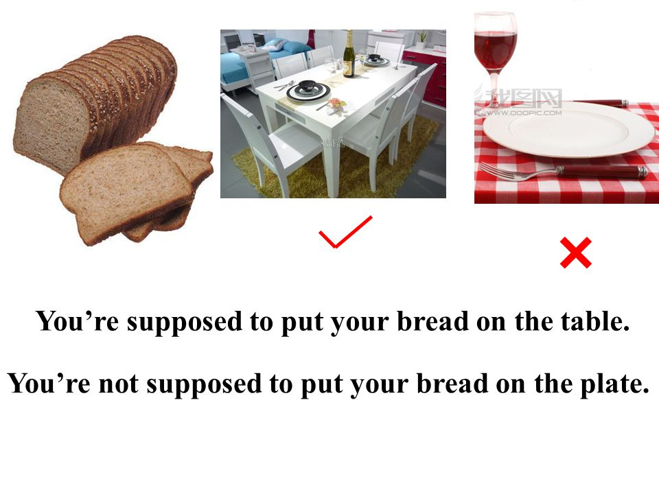 You're supposed to eat with a fork. You're supposed to eat bread with your hands. You're not supposed to eat anything with your hands except bread, no