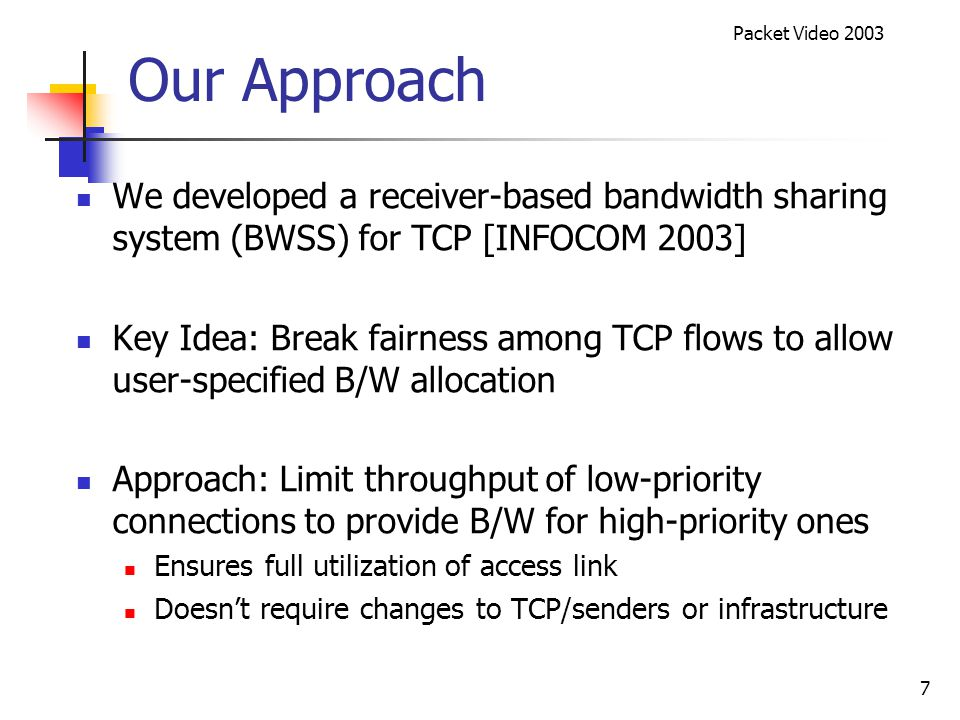 Packet Video 2003 8 BWSS Overview