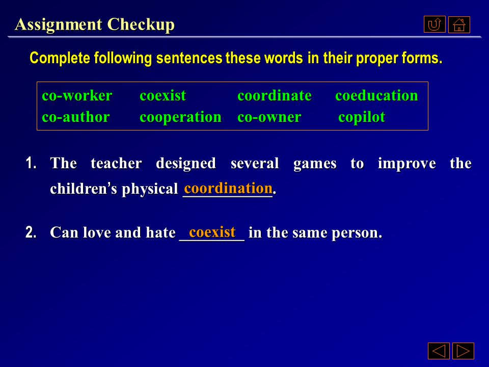 Assignment Checkup to mean: together, mutually, joint or jointly.