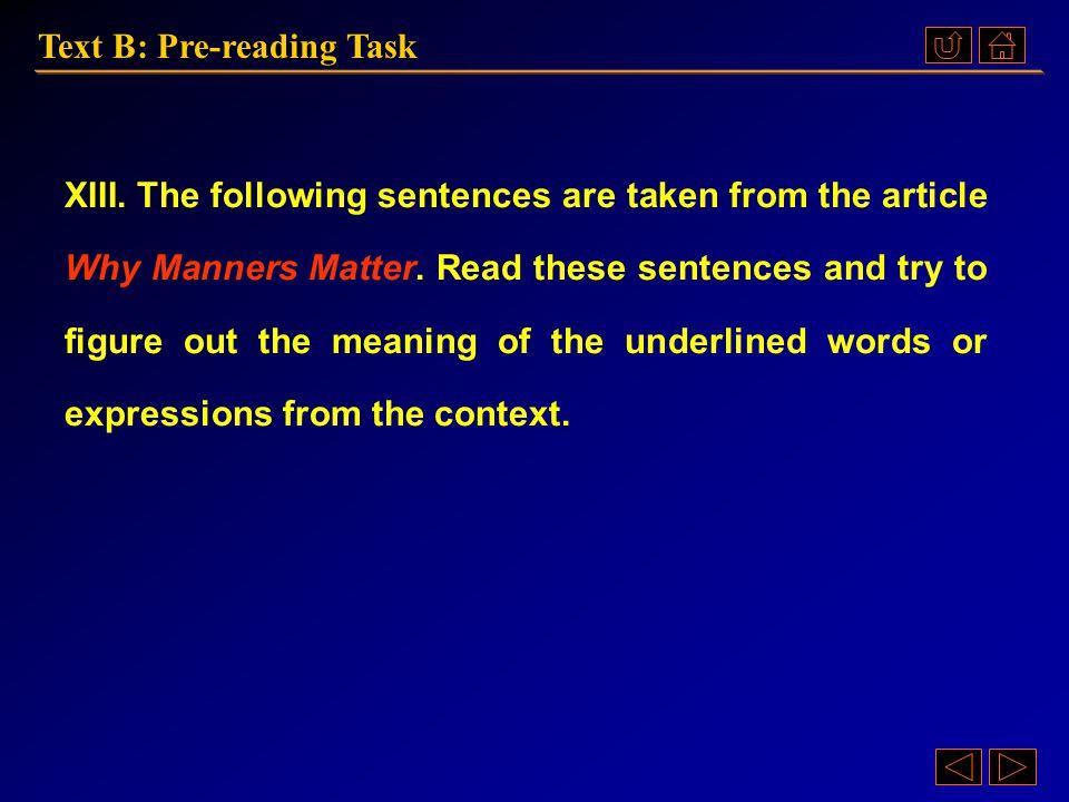 Ex. XIII, p. 59 《读写教程 IV 》 : Ex. XIII, p. 59 Text B: Pre-reading Task