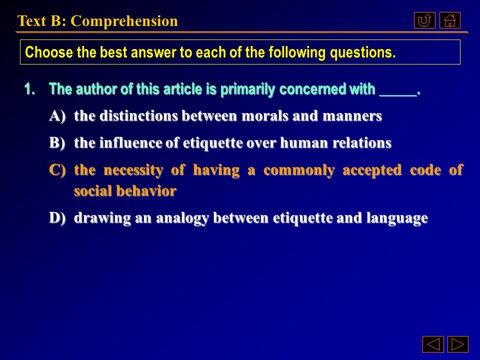 Text B: Comprehension Ex. XIV, p. 62 《读写教程 IV 》 : Ex. XIV, p. 62