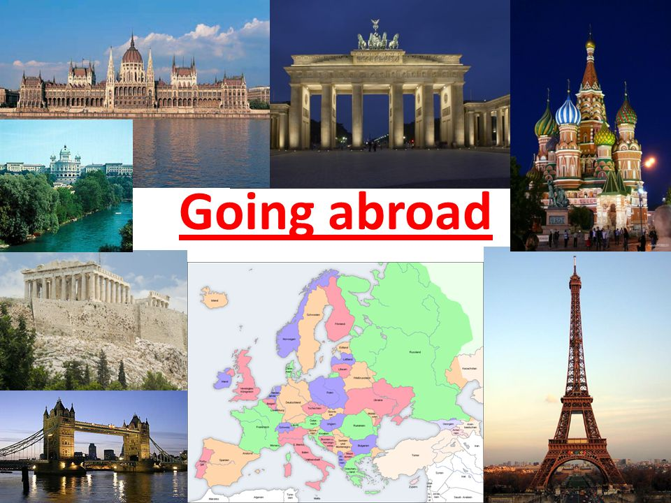 Why should I go abroad.1. Work 2. Help others 3. Travel, see the world 4.