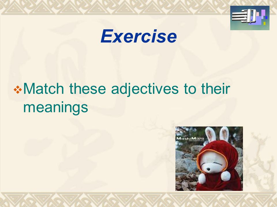 Group 2  hard-working--------lazy  generous-----selfish  talkative-------quiet  polite------rude Tip :Having the opposite meaning---- -antonyms