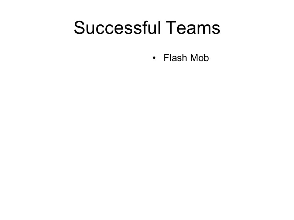 Successful Teams Flash Mob