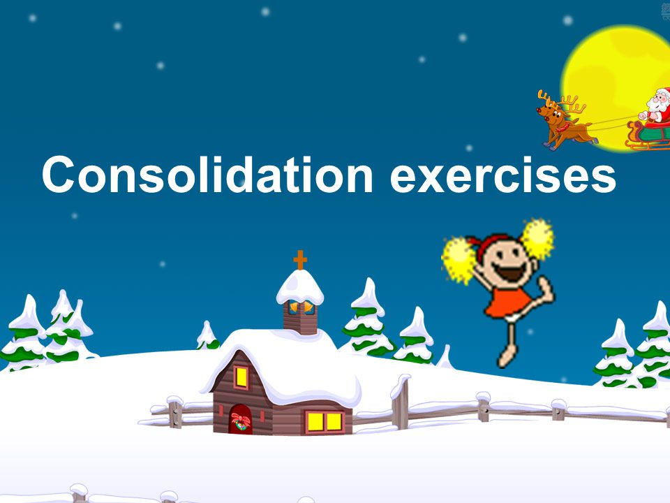 Consolidation exercises