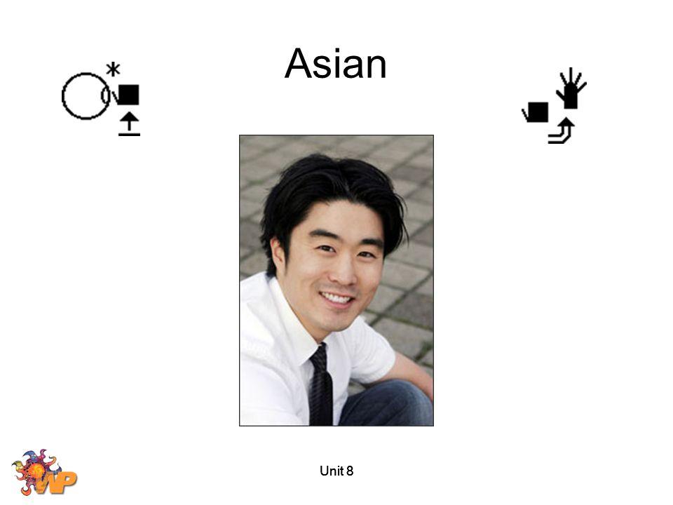 Unit 8 Asian
